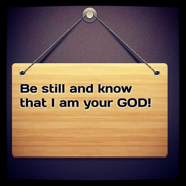 Be silent and trust the words of God. Don't lean on your own understanding!
