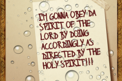 Do as the spirit commands!