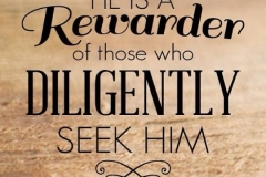 Keep seeking Christ...He will reward you in due time!!!